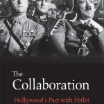 Was Hollywood Cozy with Hitler?