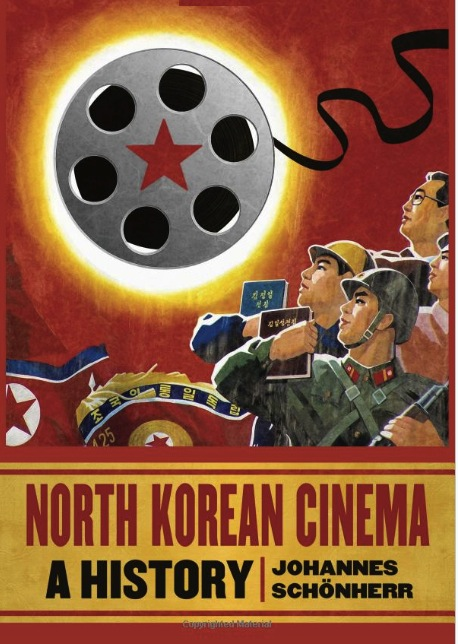 schonherr North Korean Cinema A History copy
