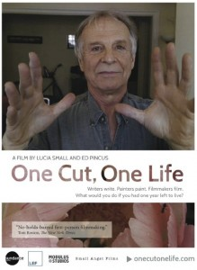 once cut one life