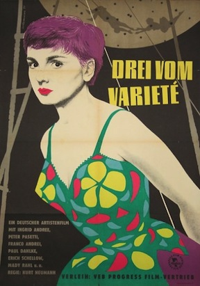 "1954 film ""Drei Vom Varieté"" (Three from the Cabaret) by Karl Neumann"