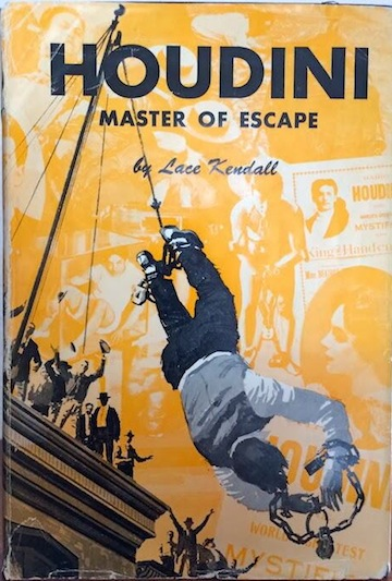 Houdini Master of Escape by Lace Kendall