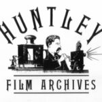 Archive Portrait: The Huntley Film Archives