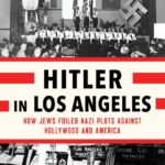 Hollywood's Confrontations with Nazism
